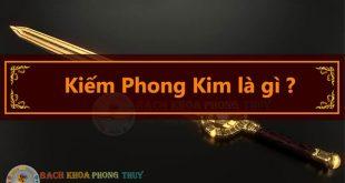 Kiếm Phong Kim là gì? đặc trưng tính cách, công việc tình duyên